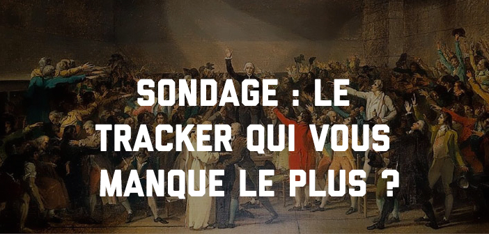 Tracker français regretté
